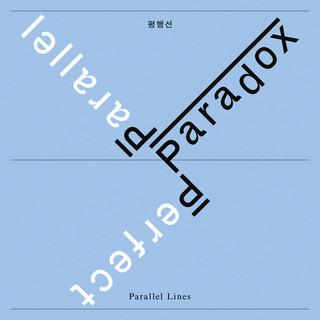 Parallel Lines (Mongoo REMIX) (Paradox) (평행선 (Mongoo REMIX) (Paradox))