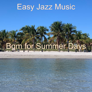 Bgm For Summer Days