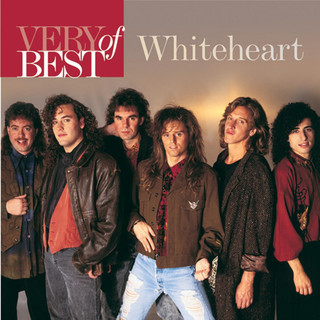 Very Best Of Whiteheart