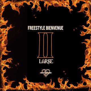 Freestyle Bienvenue II