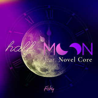 half-moon feat. Novel Core