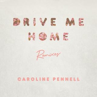 Drive Me Home (Remixes)