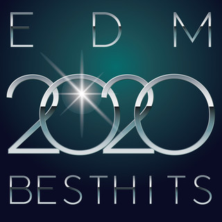 EDM 2020 BEST HITS