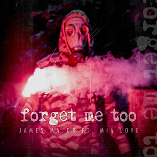 Forget Me Too