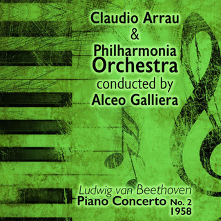 Ludwig Van Beethoven - Piano Concerto No. 2 (1958)