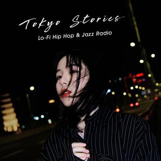 睡眠東京:Tokyo Stories Lo-Fi Hip Hop & Jazz Radio