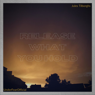 Release What You Hold