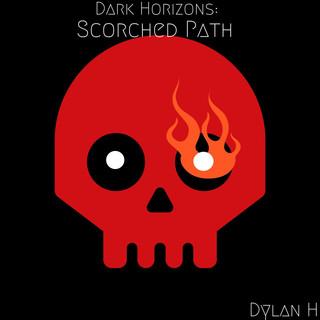 Dark Horizons:Scorched Path