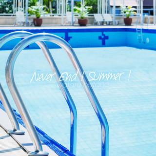 Never End!Summer!