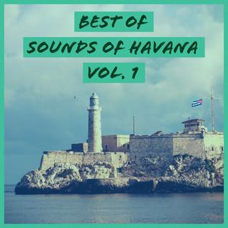 Best Of Sounds Of Havana, Vol. 1