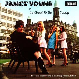 It's Great To Be Young (In Ireland At The Group Theatre, Belfast)