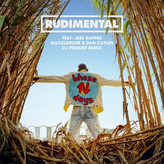 These Days (Feat. Jess Glynne, Macklemore & Dan Caplen) (DJ Premier Remix)