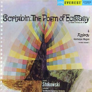 Scriabin:The Poem Of Ecstasy & Amirov:Azerbaijan Mugam
