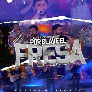Por Clave El Fresa (En Vivo)