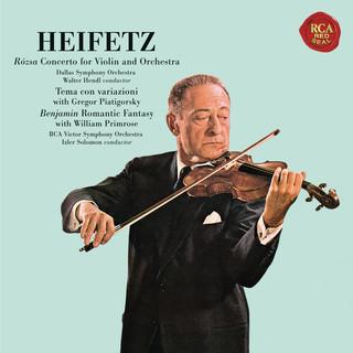 Rózsa:Violin Concerto, Op. 24 & Sinfonia Concertante, Op. 29 - Benjamin:Romantic Fantasy - Heifetz Remastered