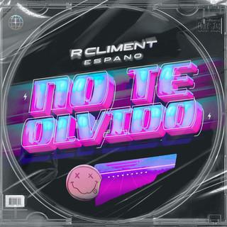 No Te Olvido (Feat. Espano)