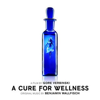 A Cure For Wellness (Original Soundtrack Album)