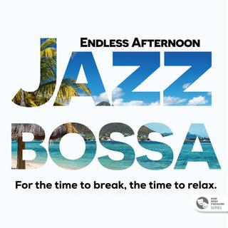 天堂之聲系列:不該結束的下午茶,佐曼妙爵士巴薩 (Now Here Paradise Series:Endless Afternoon Jazz Bossa)