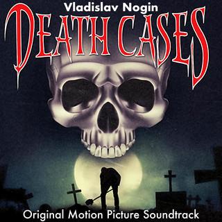Death Cases (Original Motion Picture Soundtrack)