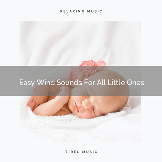 Easy Wind Sounds For All Little Ones