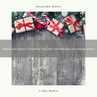 Rejoice And Joy By A Christmas Tree With Calm Melodies And Holiday Noises