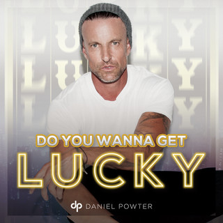 Do You Wanna Get Lucky (Holiday Version)