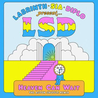 Heaven Can Wait (The Aston Shuffle Remix)