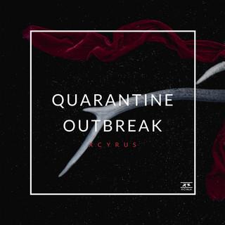Quarantine Outbreak