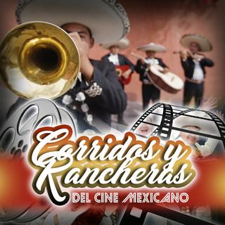 Corridos Y Rancheras Del Cine Mexicano