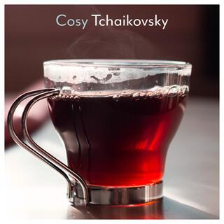 Cosy Tchaikovsky