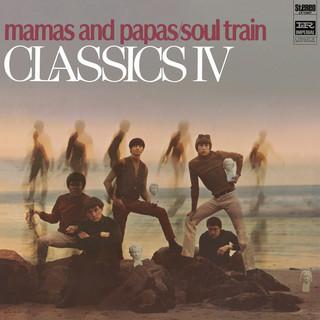 Mamas And Papas / Soul Train