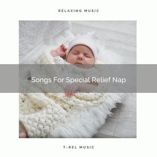 Songs For Special Relief Nap