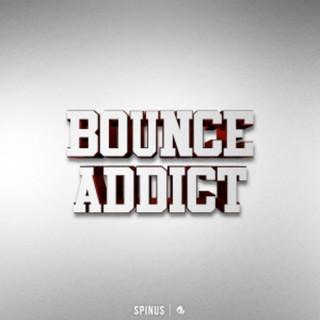 Bounce Addict