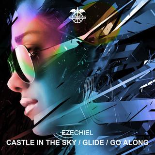 Castle In The Sky / Glide / Go Along