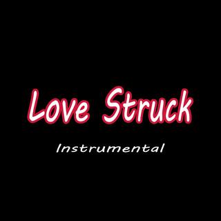 Love Struck (Instrumental)
