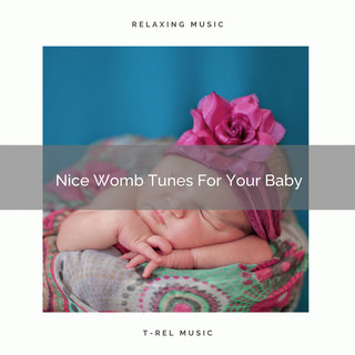 Nice Womb Tunes For Your Baby