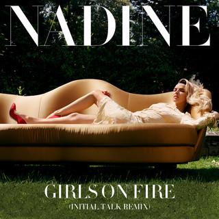 Girls On Fire(Initial Talk Remix)