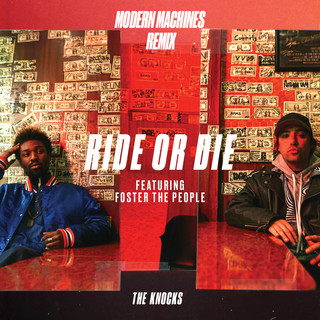 Ride Or Die (Feat. Foster The People) (Modern Machines Remix)