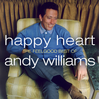 Happy Heart:The Feelgood Best Of Andy Williams