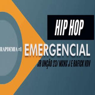 HIP HOP EMERGENCIAL RAPDEMIA #1