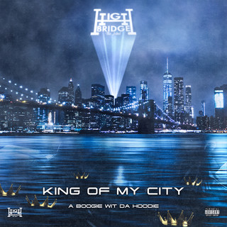 King Of My City (Explicit Version)