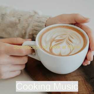 Soundscape For Work At Home