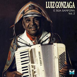 Luiz Gonzaga E Sua Sanfona