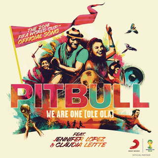 We Are One (Ole Ola) (The Official 2014 FIFA World Cup Song) (Opening Ceremony Version)