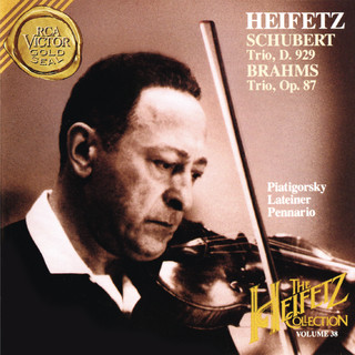 The Piano Trio Collection - Schubert:Trio No. 2 In E - Flat Major, D. 929 - Brahms:Trio No. 2 In C Major, Op. 87 - Heifetz Remastered