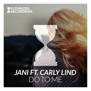 Do To Me (Feat. Carly Lind)