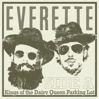 Kings Of The Dairy Queen Parking Lot - Side A