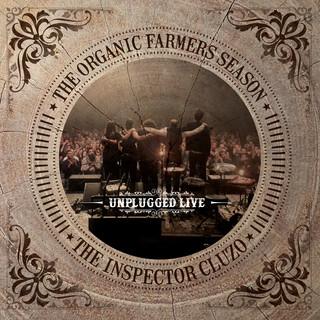 The Organic Farmers Season:Unplugged Live
