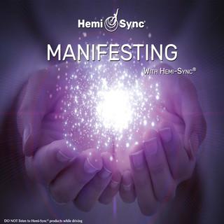 Manifesting With Hemi - Sync®