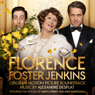 走音天后電影原聲帶 (Florence Foster Jenkins (Original Motion Picture Soundtrack))